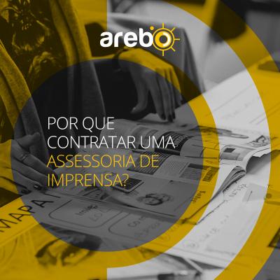 Assessoria de imprensa é Arebo